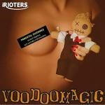 CD - Rioters - Voodoomagic