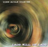 CD - Thee Apple Thieves - Lads Will Be Lads