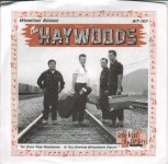 Single - Haywoods - Big Iron Wheels Way I Rock, Rainy Day Rockin' Real Thing