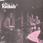 CD - Rockats - True Hearted Woman