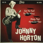 Single - Johnny Horton - Got The Bull By The Horns