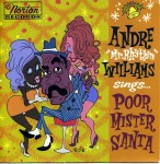 Single - Andre Williams - Poor Mr. Santa Naughty and nice versio