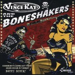 CD-Single - Vince Ray & The Boneshakers - Somebody's Gonna Get Their Head Kicked In Tonight