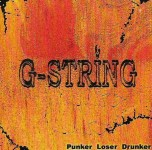 CD - G-String - Punker, Loser, Drunker