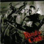 CD - Rusty Cage - Rusty Cage