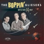 10inch - Boppin' Gliesers - Gotta Have My Way