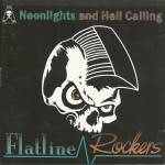 CD - Flatline Rockers - Neonlights And Hell Calling