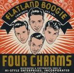 CD - Four Charms - Flatland Boogie