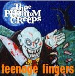 CD - Phantom Creeps - Teenage Fingers