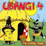 CD - Ubangi 4 - I'm Coming Home