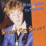 CD - Brian Setzer & The Tomcats - Early Live Recordings - Stray Cat Strut - Vol. 3
