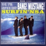 LP - Bang! Mustang - Surfin' NSA