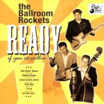 CD - Ballroom Rockets - Ready If Youre willin