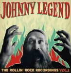 LP - Johnny Legend - The Rollin Rock Recordings Vol. 1