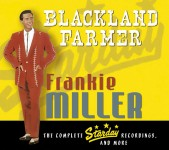 CD-3 - Frankie Miller - Blackland Farmer - The Complete Starday Recordings, And More (3cd)
