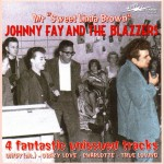 Single - Johnny Fay & The Blazers - Mr. Sweet Linda Brown