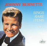 LP - Johnny Burnette - Sings Rare Items Vol. 2