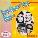 CD - VA - East Coast Teen Party Vol. 6