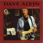 CD - Dave Alvin - AshGrove