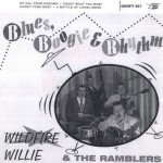 Single - Wildfire Willie & The Ramblers - Blues Boogie and Rhythm