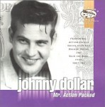 CD - Johnny Dollar - Mr. Action Packed