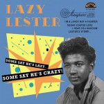 10inch - Lazy Lester - Some Say He's Lazy..