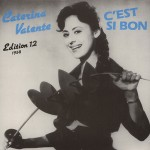 LP - Caterina Valente - C'est Si Bon - Edition 12 - 1958