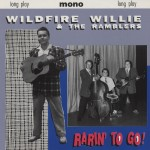 LP - Wildfire Willie - Rarin' To Go