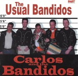 CD - Carlos & The Bandidos - The Usual Bandidos