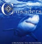 LP - Crusaders - Crusade To Nowhere