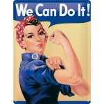 Blechschild 30x40 cm - We Can Do It