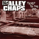 CD - 56 Alley Chaps - Ticket To The End