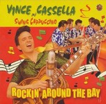 CD - Vince Cassella And Swing Cappuccino - Rockin' Around The Bay