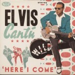 CD - Elvis Cantu - Here I Come