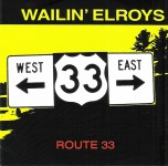 CD - Wailin' Elroys - Route 33