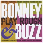 CD - Bonney & Buzz - Play Rough