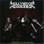 CD - Hollywood Suicide - Murder At The Prom