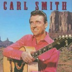 CD - Carl Smith - Famous Country Music Makers