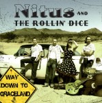 CD - Nitus and the Rolling Dice - Way Down to Graceland