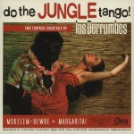 Single - Los Derrumbes - Do The Jungle Tango!