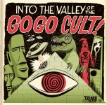 LP - Go Go Cult - Into The Valley Of Go Go Cult!