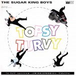 CD - Sugar King Boys - Topsy Turvy