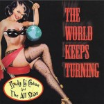 CD - Rudy La Crioux & The All Stars - The World Keeps Turning