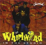 CD - Whirlwind - In The Studio