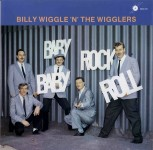 LP - Billy Wiggle & The Wigglers - Baby Rock, Baby Roll