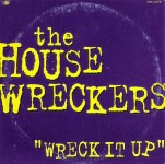 CD - Housewreckers - Wreck It Up