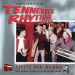 CD - Tennessee Rhythm Riders - Little Red Wagon