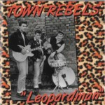 CD - Town Rebels - Leopardman