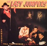 CD - Lazy Jumpers - Somebody Tell That Woman