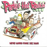 CD - Porky?s Hot Rockin? - We?re Gonna Paint The Town